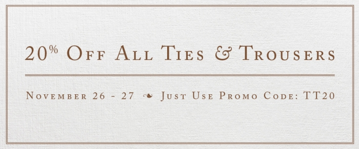 Ties & Trousers Sale