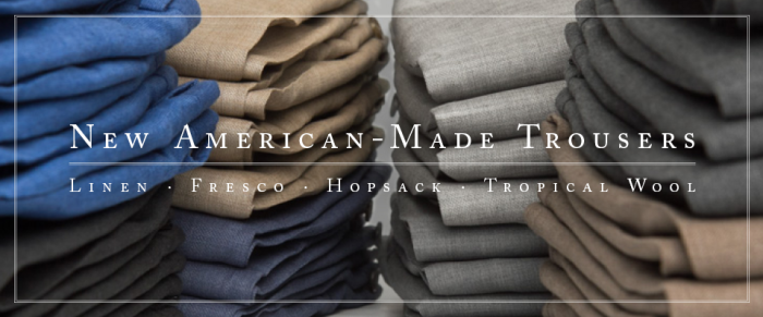American Made Trousers