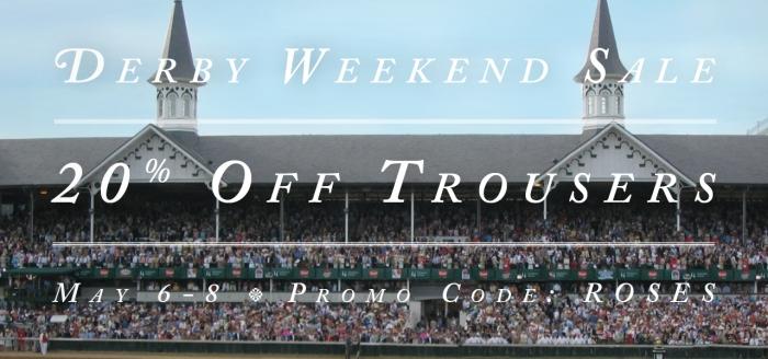 Derby Weekend Sale